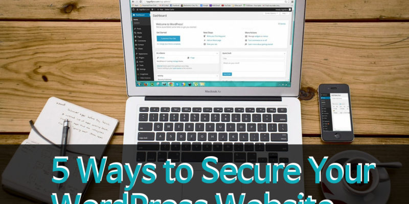 5 Quick Tips to Protect & Secure Your WordPress Site
