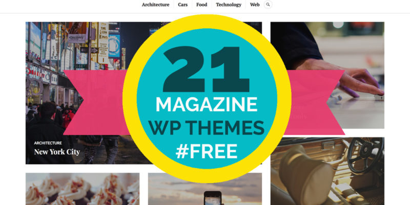 21 Best #Free Magazine WordPress Themes for 2017