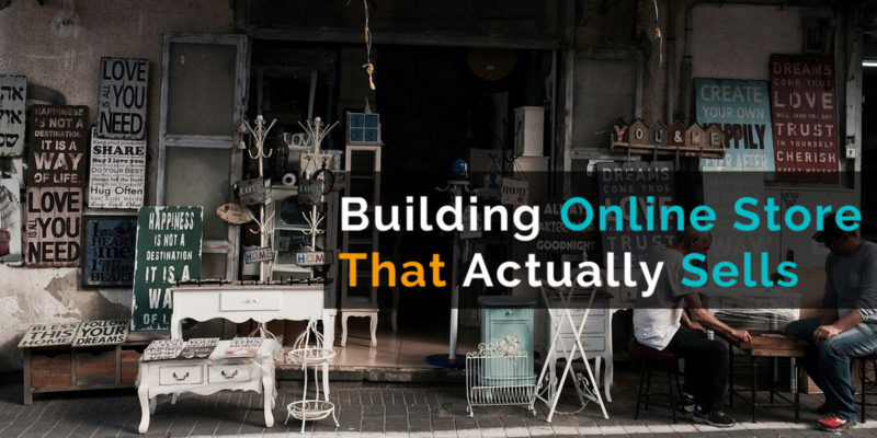 Three Secret Steps to Building an Ecommerce Site That Actually Sells