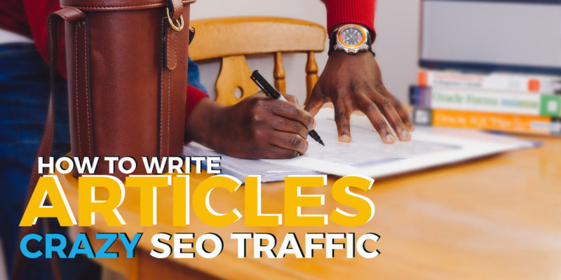 Blogging 101: Learn How to Write SEO Articles (Content Writing) &  Grab FREE Traffic Like Crazy?